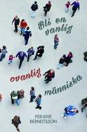 Bli en vanlig ovanlig människa - Per-Eive Berndtsson