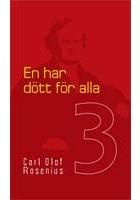 En har dött för alla - Carl Olof Rosenius