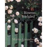Bönens trädgård - Martin Lönnebo