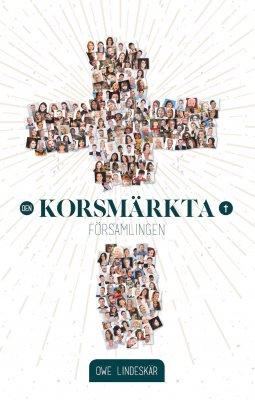 Den korsmärkta församlingen - Owe Lindeskär