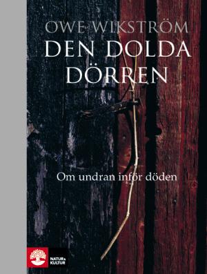 Den dolda dörren - Owe Wikström