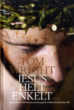 Jesus helt enkelt - Tom Wright