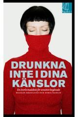 Drunkna inte i dina känslor - Maggan Hägglund/Doris Dahlin