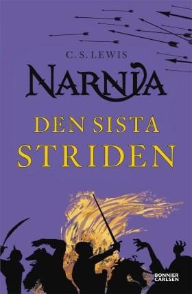 Narnia: Den sista striden - CS Lewis