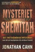 Mysteriet med Herrens Shemitah - Jonathan Cahn
