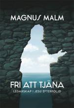 Fri att tjäna - Magnus Malm