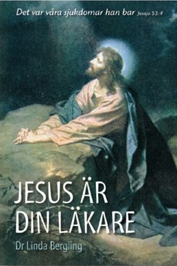 Jesus är din läkare - Linda Bergling