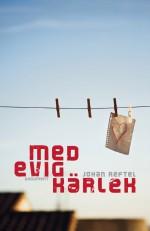 Med evig kärlek - Johan Reftel