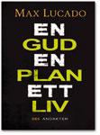 En Gud, En Plan, Ett liv - Max Lucado