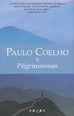 Pilgrimsresan - Paulo Coelho
