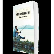 En guide till Matteusevangeliet - Daniel Hjort